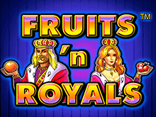 Fruits And Royals - игровые аппараты